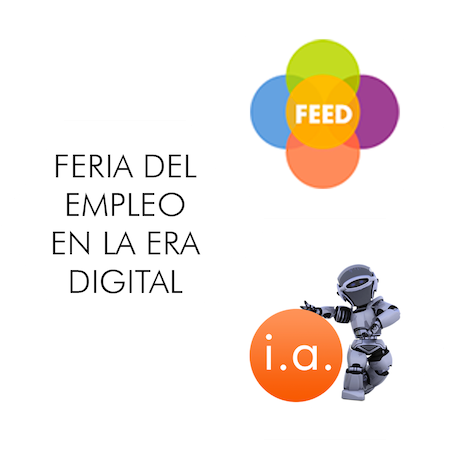 FEED. Feria del Empleo en la Era Digital.